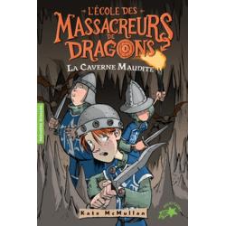 L'Ecole des Massacreurs de Dragons - Tome 3