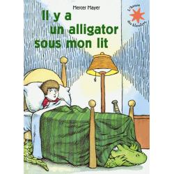 Il y a un alligator sous mon lit