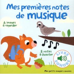 Mes premières notes de musique - 6 images à regarder, 8 notes à écouter