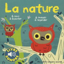 La nature - Mes petits imagiers sonores