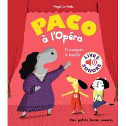 Paco à l'opéra - 11 musiques à écouter