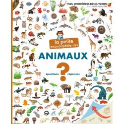 La petite encyclopédie des animaux - Questions-Réponses