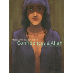 Confidences à Allah - Confidences à Allah