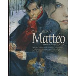 Mattéo - Tome 1 - Première époque (1914-1915)