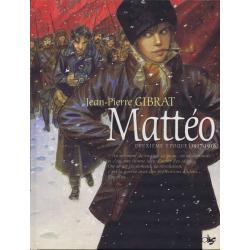 Mattéo - Tome 2 - Deuxième époque (1917-1918)