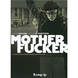 Motherfucker - Intégrale