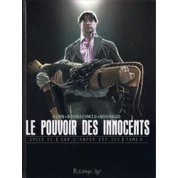 Pouvoir des Innocents (Le) (Cycle II - Car l'enfer est ici) - Tome 4 - 2 visions pour un pays