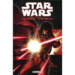 Star Wars - Dark Times - Tome 5 - Feu sacré