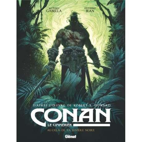Conan le Cimmérien - Tome 3 - Au-delà de la rivière noire