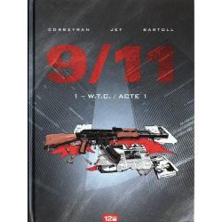 9/11 - Tome 1 - W.T.C. / Acte 1