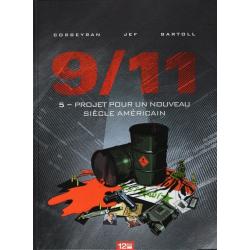 9/11 - Tome 5 - Projet pour un nouveau siècle américain