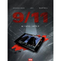 9/11 - Tome 6 - W.T.C. / Acte 2