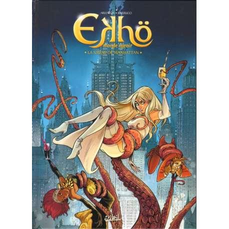 Ekhö monde miroir - Tome 8 - La Sirène de Manhattan