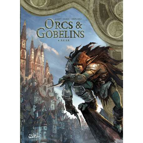 Orcs & Gobelins - Tome 4 - Sa'ar