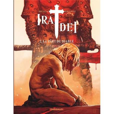 Ira Dei - Tome 2 - La Part du diable