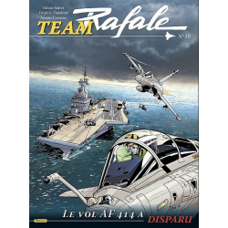 Team Rafale - Tome 10 - Le vol af 414 a disparu