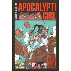 ApocalyptiGirl - ApocalyptiGirl