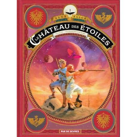 Château des étoiles (Le) - Un Français sur Mars