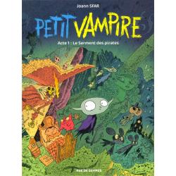 Petit vampire (Rue de Sèvres) - Tome 1 - Le serment des pirates