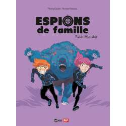 Espions de Famille - Tome 6 - Pater Monster
