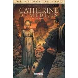 Reines de sang (Les) - Catherine de Médicis, la reine maudite - Tome 1 - Volume 1