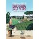 Incroyable histoire du vin (L') - L'incroyable histoire du vin