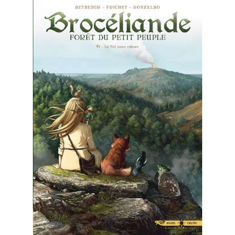 Brocéliande - Tome 6 - Le Val sans retour