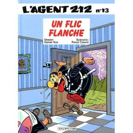 Agent 212 (L') - Tome 13 - Un flic flanche