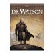 Dr Watson - Tome 1 - Le Grand Hiatus (Partie 1)