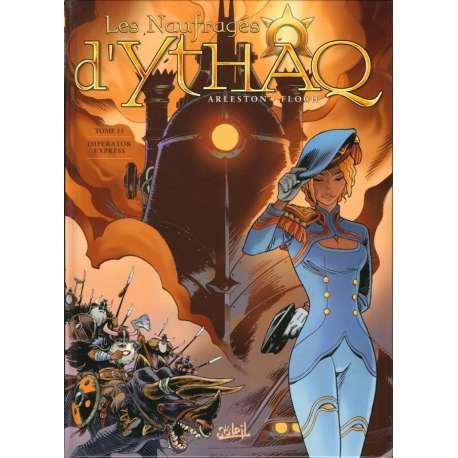Naufragés d'Ythaq (Les) - Tome 15 - Imperator Express - La Caravane de l'étrange