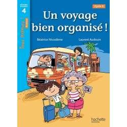 Un voyage bien organisé ! - Niveau de lecture 4, cycle 3