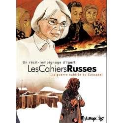 Cahiers russes (Les) - Les Cahiers Russes [La guerre oubliée du Caucase]