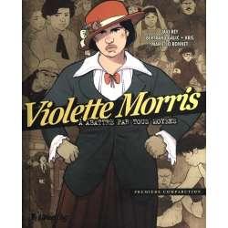 Violette Morris, à abattre par tous moyens - Tome 1 - Première comparution