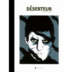 Déserteur / Cafard / Dansker - Tome 1 - Déserteur
