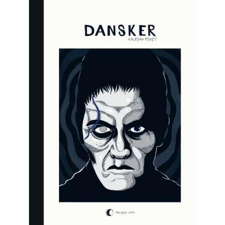 Déserteur / Cafard / Dansker - Tome 3 - Dansker