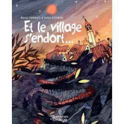 Et le village s'endort... - Et le village s'endort...
