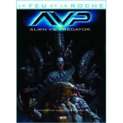 Feu et la roche (Le) - Tome 4 - AvP Alien vs. Predator