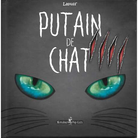 Putain de chat - Tome 4 - Putain de Chat IIII