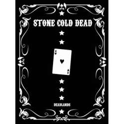 Deadlands: Stone Cold Dead: Edition Collector