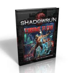 Shadowrun 5 : Chrome Flesh