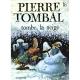 Pierre Tombal - Tome 16 - Tombe, la neige