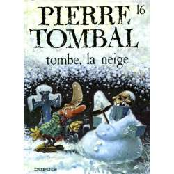 Pierre Tombal - Tome 16 - Tombe, la neige
