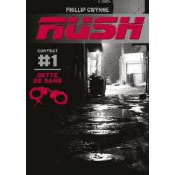 Rush - Tome 1