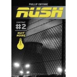 Rush - Tome 2