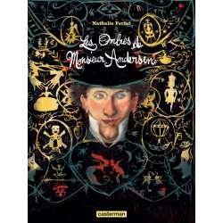 Andersen - Les ombres d'un conteur - Andersen - Les ombres d'un conteur