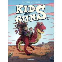 Kids with guns - Tome 1 - Tome 1