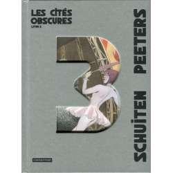 Cités obscures (Les) - Livre 3