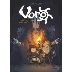 Voro - Tome 1 - Le secret des trois rois - première partie