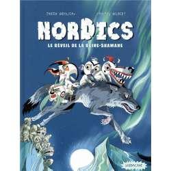Nordics - Tome 2 - Le réveil de la reine Shamane