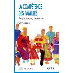 La compétence des familles. Temps, chaos, processus